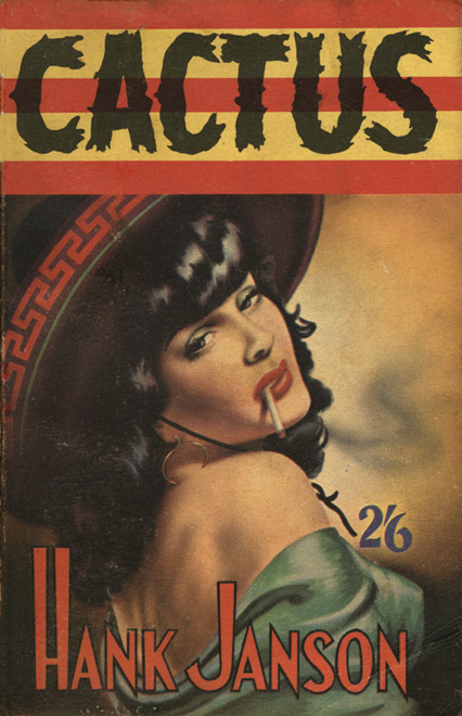Front cover illustration of 'Cactus' by Hank Janson, 1956, Alexander Moring, London (colour litho)
